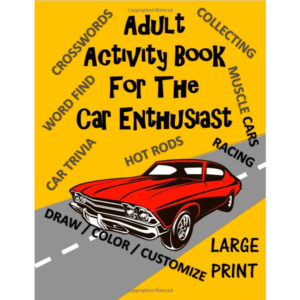 Adult Activity Book for The Car Enthusiast