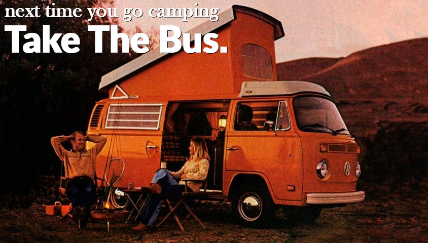 Next Time you go camping, take the Westfalia Camper.